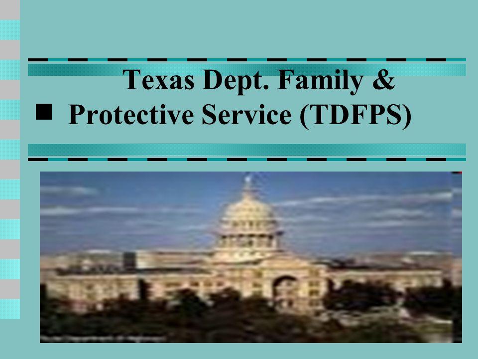 Texas Dept. Family & Protective Service (TDFPS)