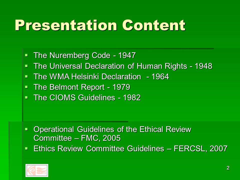 1 Research Ethics Regulations and Guidelines International and Sri Lankan Malik Fernando M.B.,Ch.B. (Bristol)