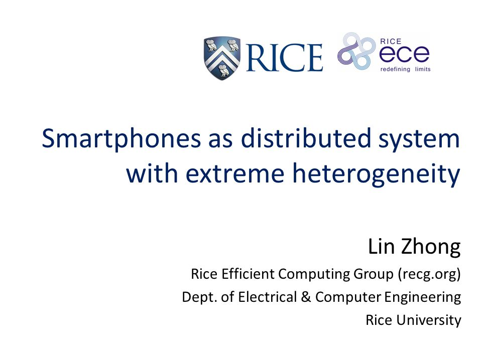 Reflex : Transparent programming of heterogeneous mobile systems http://reflex.recg.rice.edu/ Inspired by the heterogeneous distributed nervous system