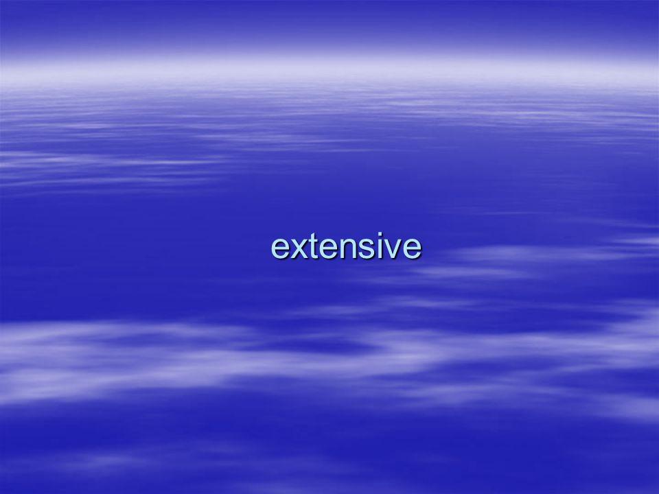 extensive