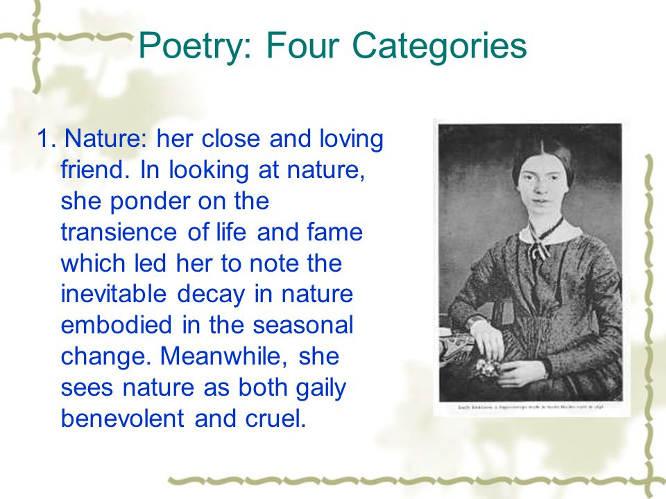 2.Religion: she had an ambiguous relationship with God throughout her poetry.
