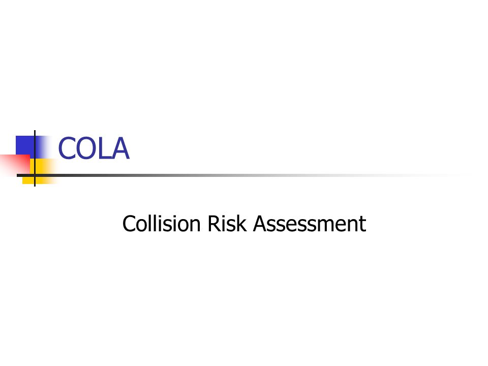 COLA Collision Risk Assessment