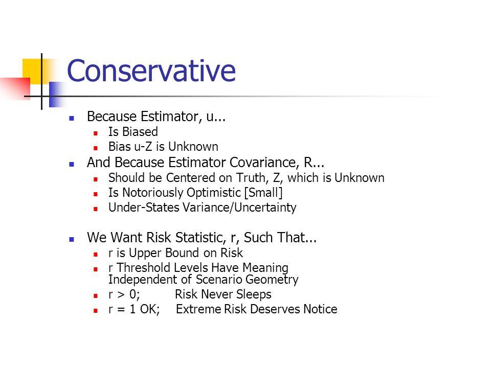 Conservative Because Estimator, u...