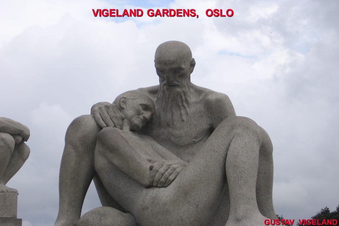 VIGELAND GARDENS, OSLO GUSTAV VIGELAND