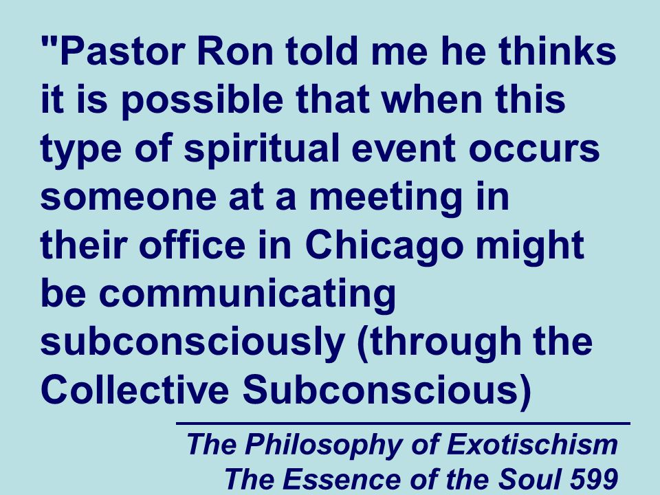 The Philosophy of Exotischism The Essence of the Soul 599