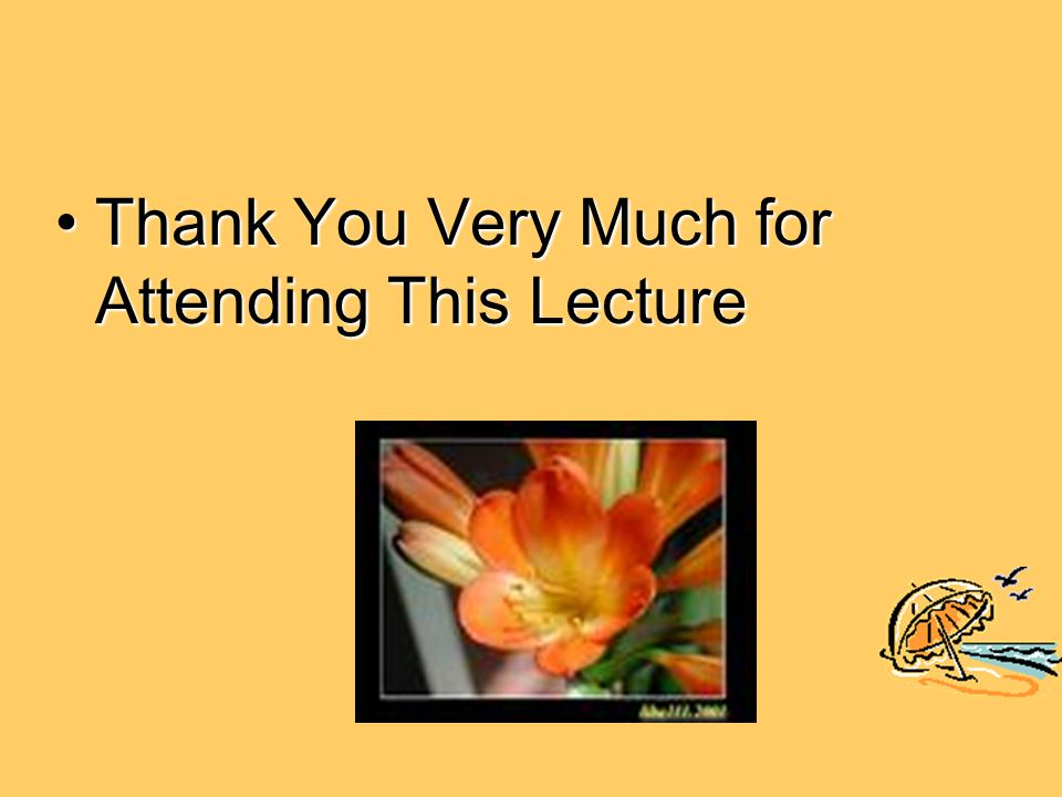 Thank You Very Much for Attending This LectureThank You Very Much for Attending This Lecture