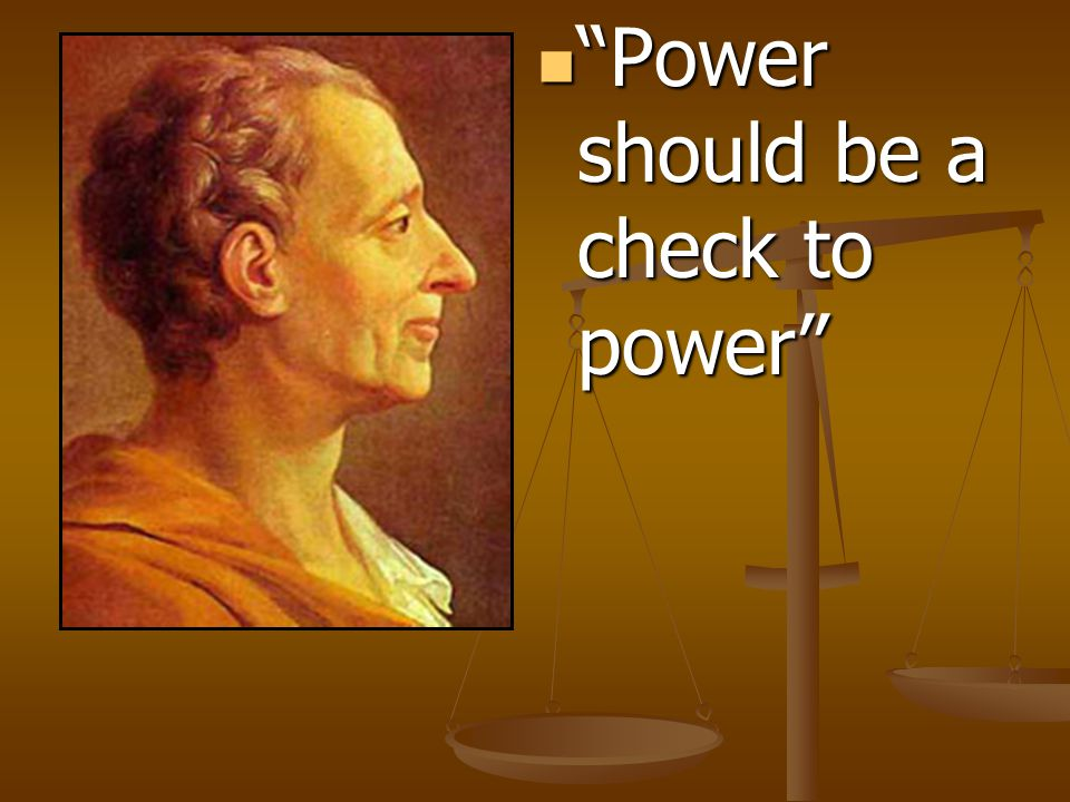 """""""Power should be a check to power"""" """"Power should be a check to power"""""""