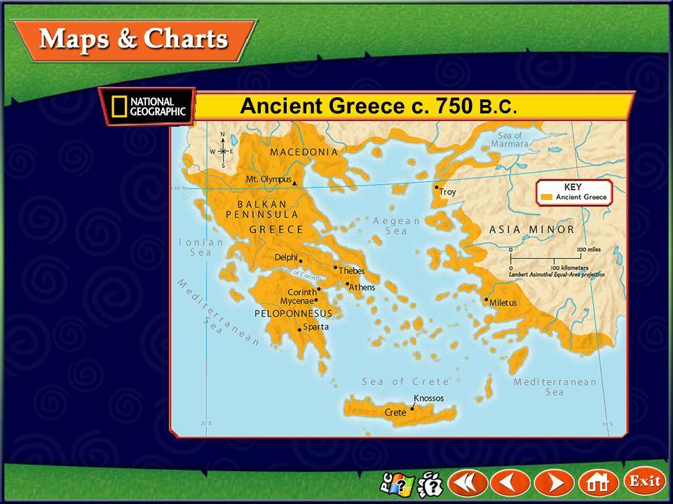 Maps Ancient Greece c.750 B.C. Greek Colonies and Trade 750–550 B.C.