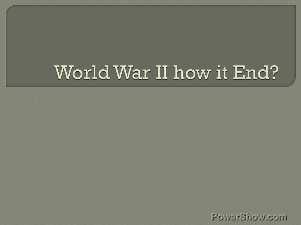  World War II ended in 1945  World War 2 ended with the unconditional surrender of the Axis powers.