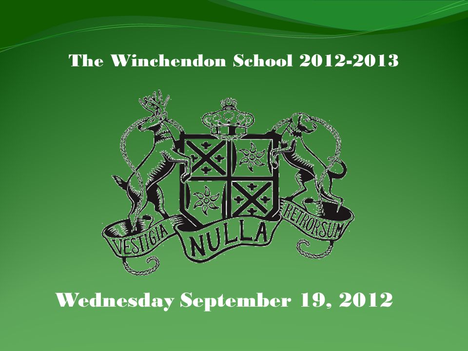 The Winchendon School 2012-2013 Wednesday September 19, 2012