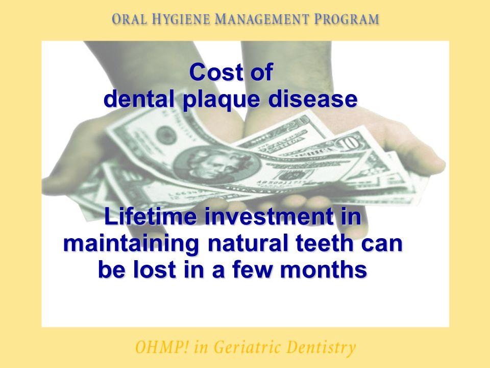 Oral Hygiene Management Program çNutritional considerations äAvoid sugars äHealthy diet çRegular dental visits