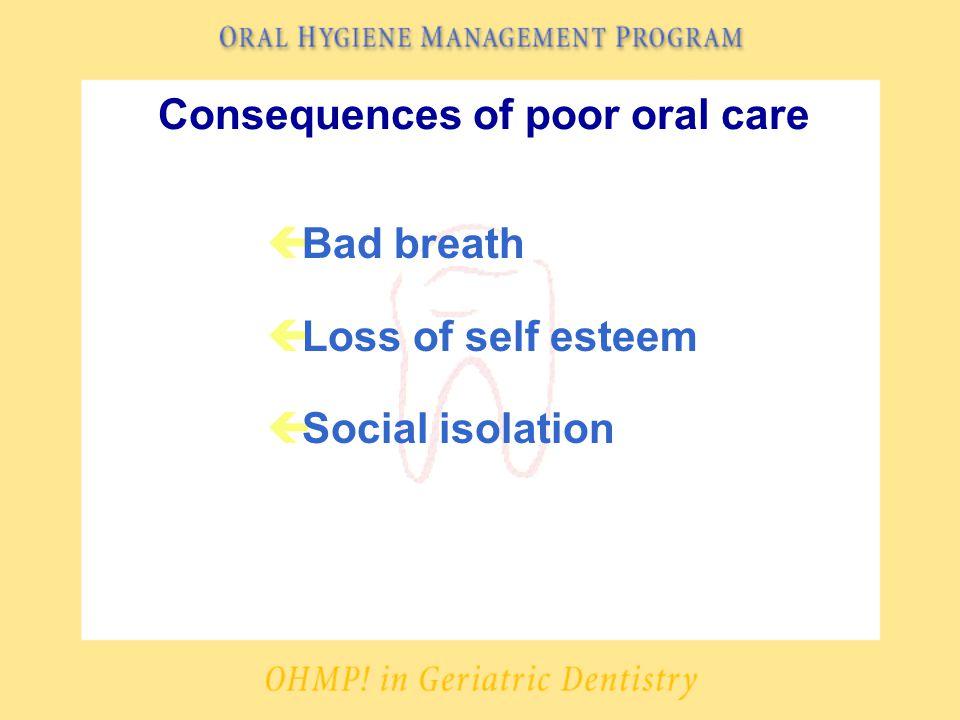 Resources ç Providing Oral Care (videotape), Medcom Trainex (CNA #506), call 1- 800-877-1443 ç Oral Care for the Dependent Patient (videotape), West Virginia University Health Sciences School of Dentistry and Geriatric Program, call 304-293-5912