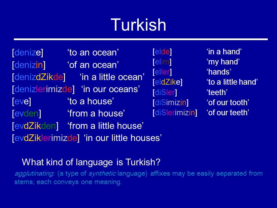 Turkish What kind of language is Turkish.