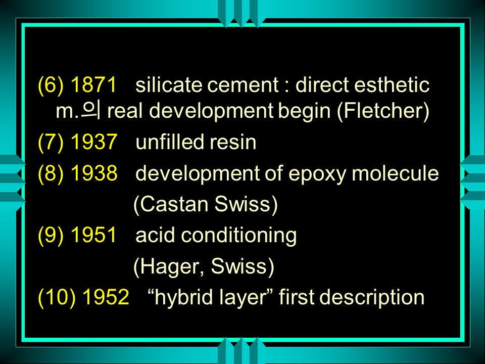 (6) 1871 silicate cement : direct esthetic m.