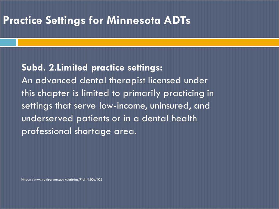 Practice Settings for Minnesota ADTs Subd.