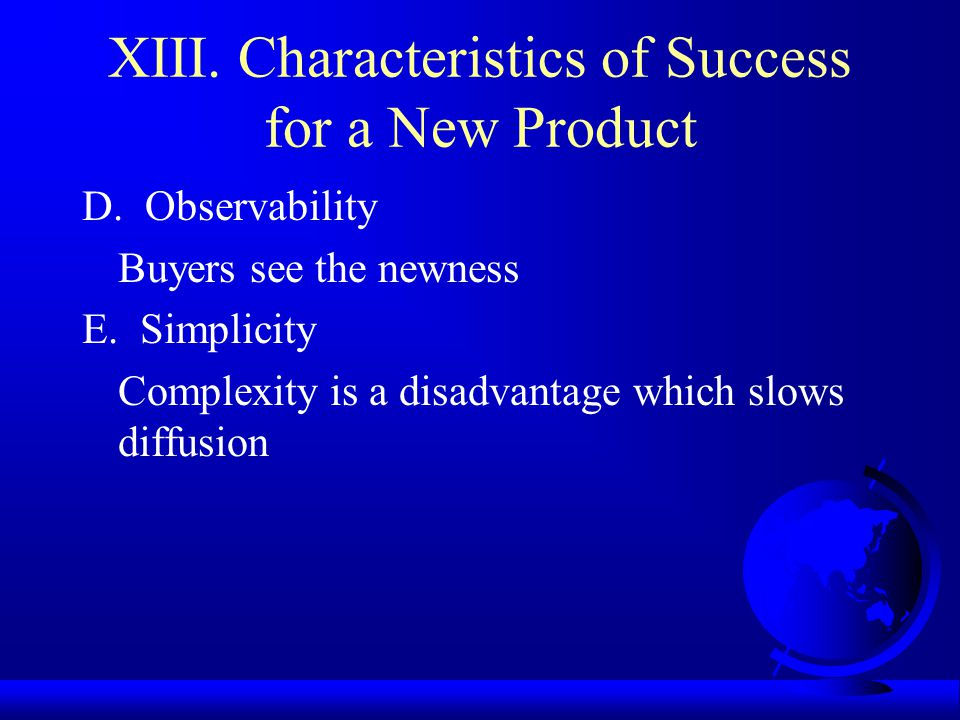 XIII. Characteristics of Success for a New Product D.