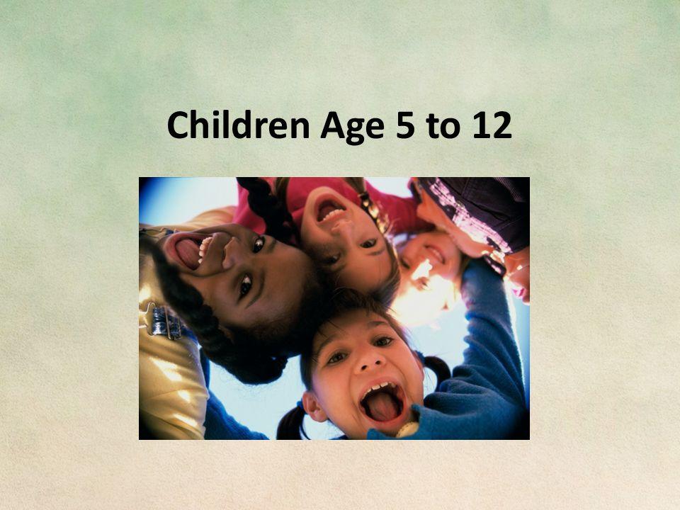 Children Age 5 to 12