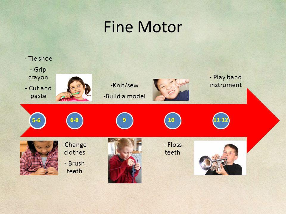 Fine Motor 5-6 6-8910 11-12