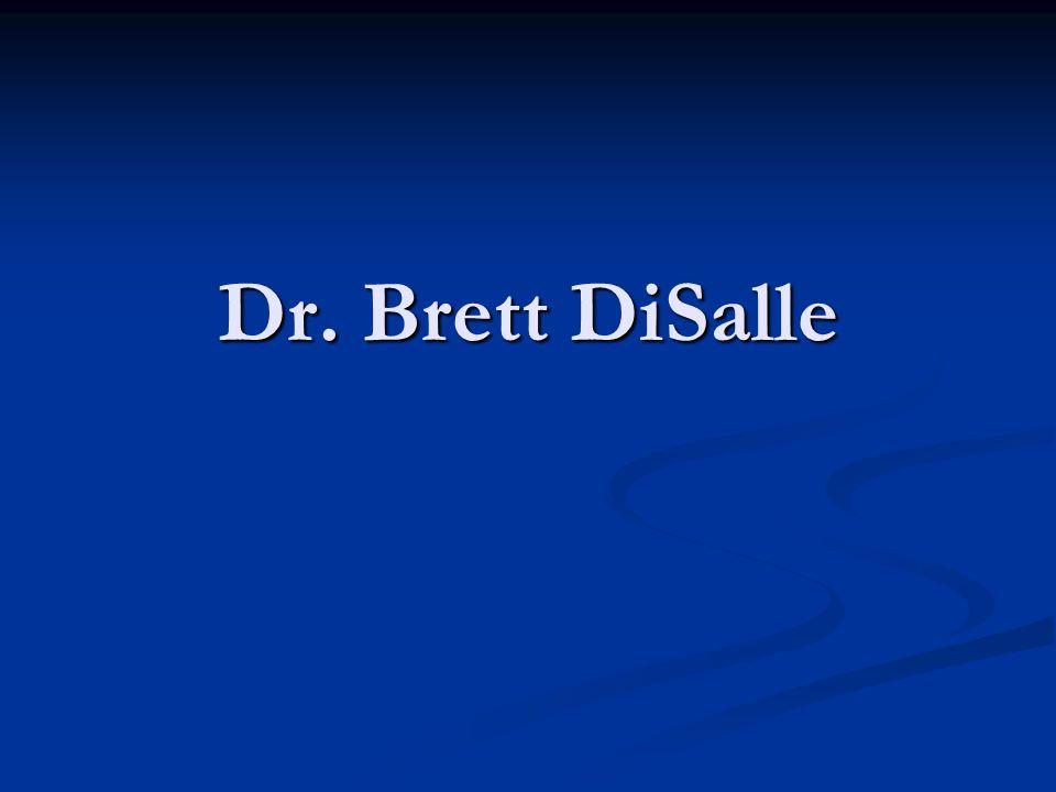 Dr. Brett DiSalle