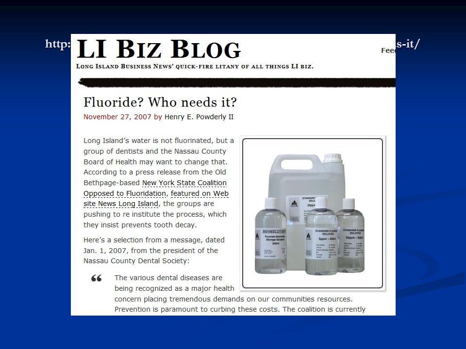 http://libizblog.wordpress.com/2007/11/27/fluoride-who-needs-it/