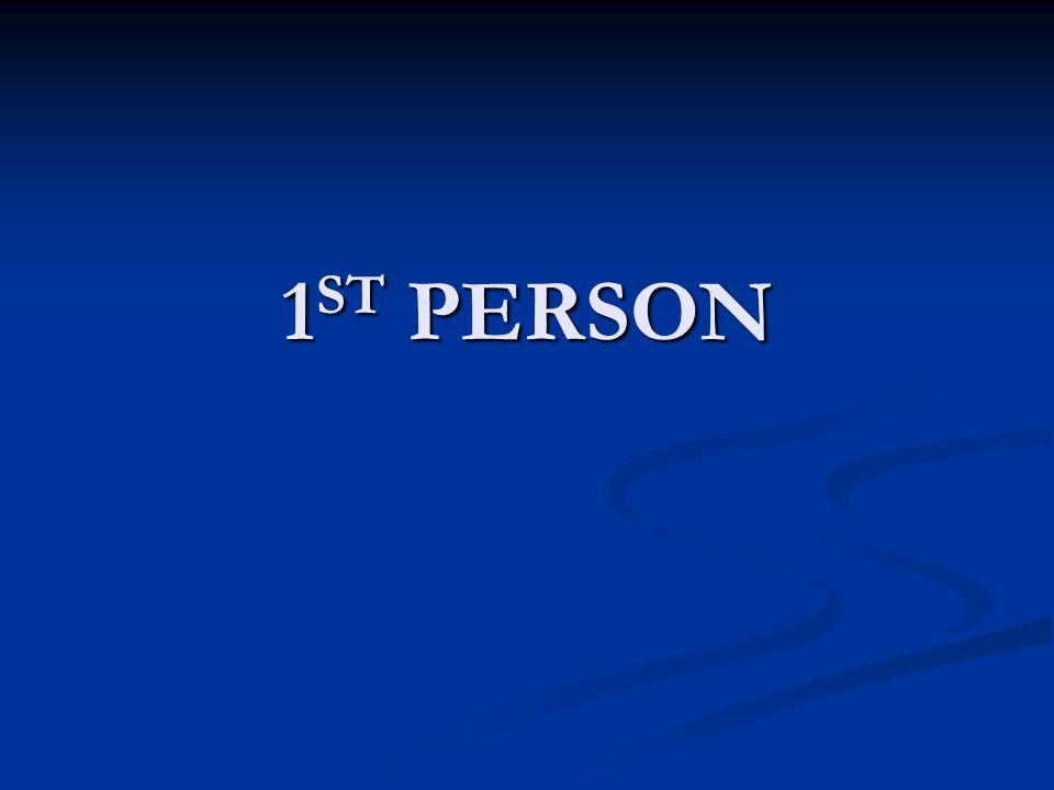1 ST PERSON