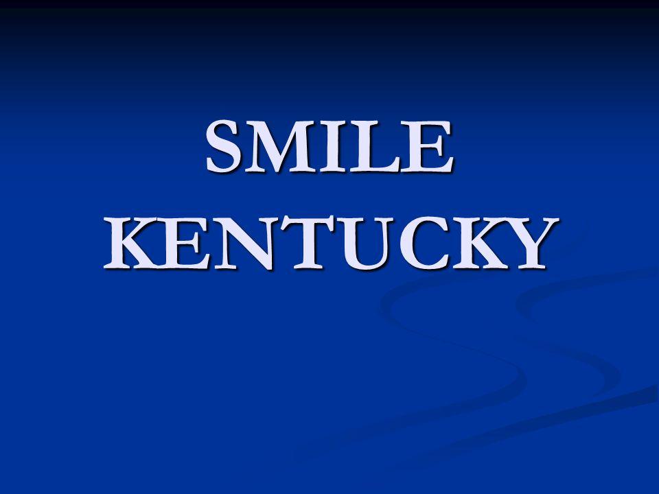 SMILE KENTUCKY