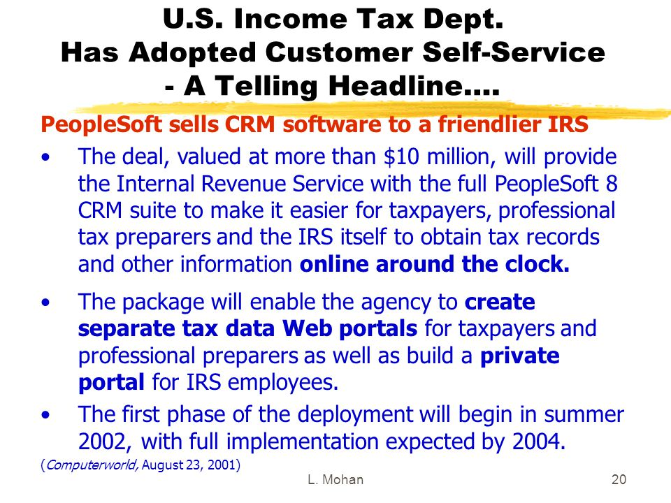 L. Mohan20 U.S. Income Tax Dept. Has Adopted Customer Self-Service - A Telling Headline….