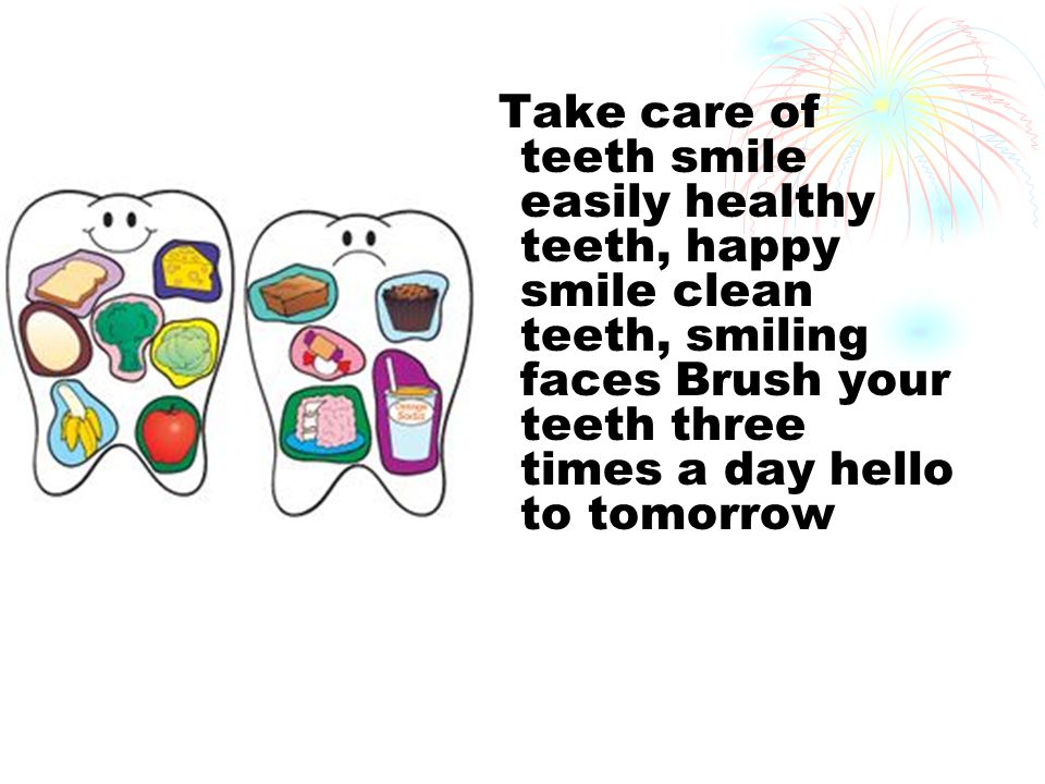 Take care of teeth smile easily healthy teeth, happy smile clean teeth, smiling faces Brush your teeth three times a day hello to tomorrow