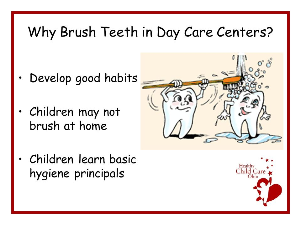 Why Brush Teeth in Day Care Centers.