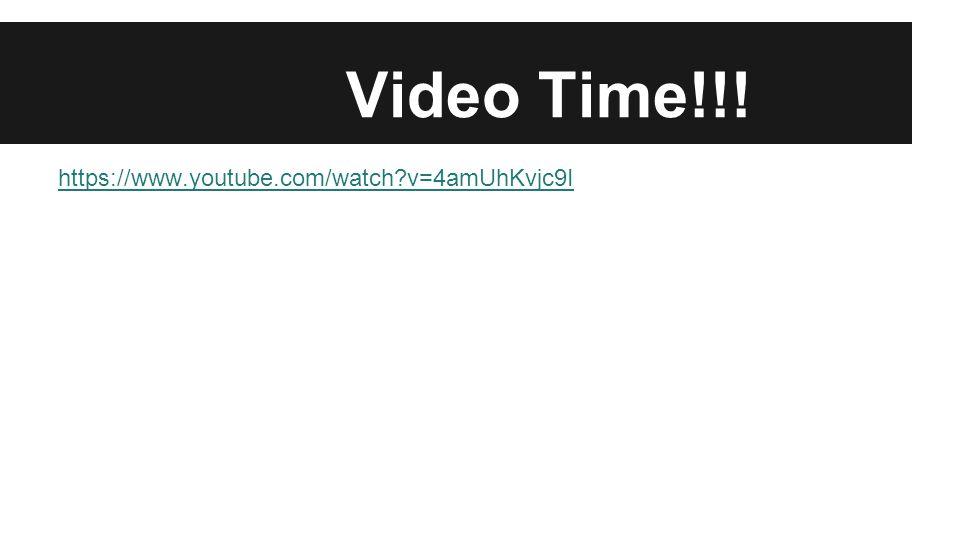 Video Time!!! https://www.youtube.com/watch?v=4amUhKvjc9I