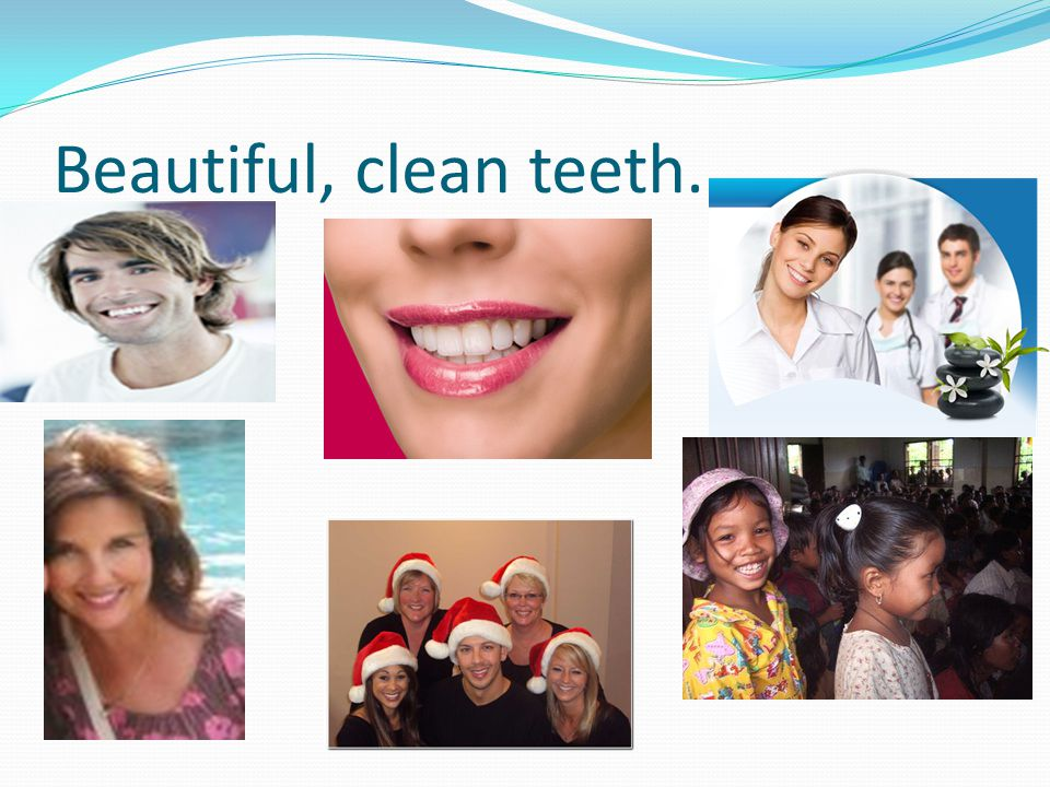 How do these people keep their teeth so clean?