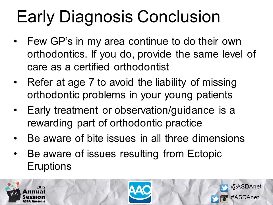 @ASDAnet #ASDAnet Early Diagnosis Conclusion Few GP's in my area continue to do their own orthodontics.