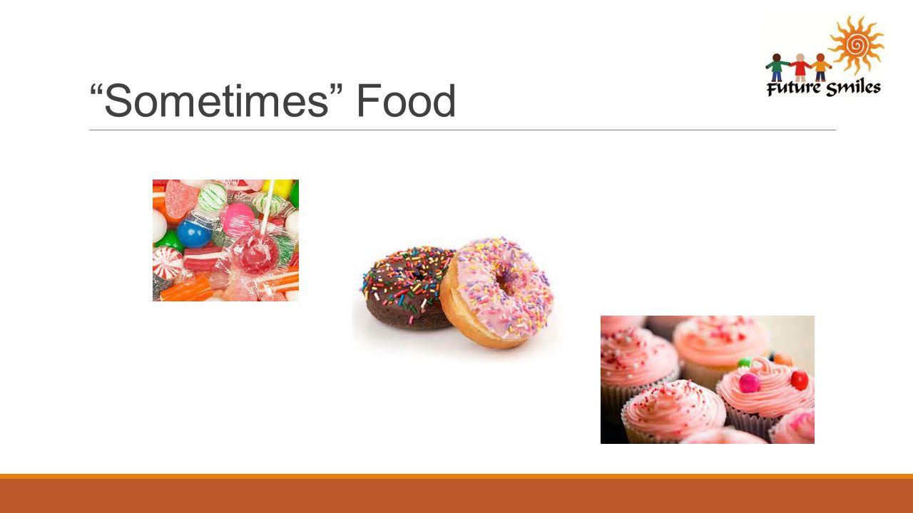 Sometimes Food