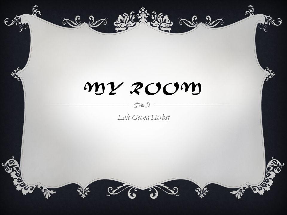 MY ROOM Lale Geena Herbst