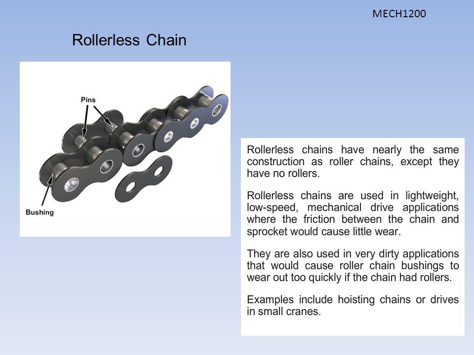 Rollerless Chain MECH1200