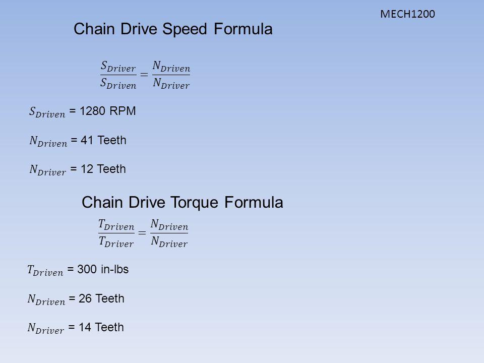 Chain Drive Speed Formula Chain Drive Torque Formula MECH1200