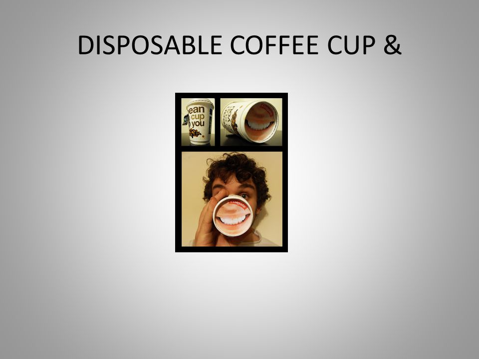 DISPOSABLE COFFEE CUP &
