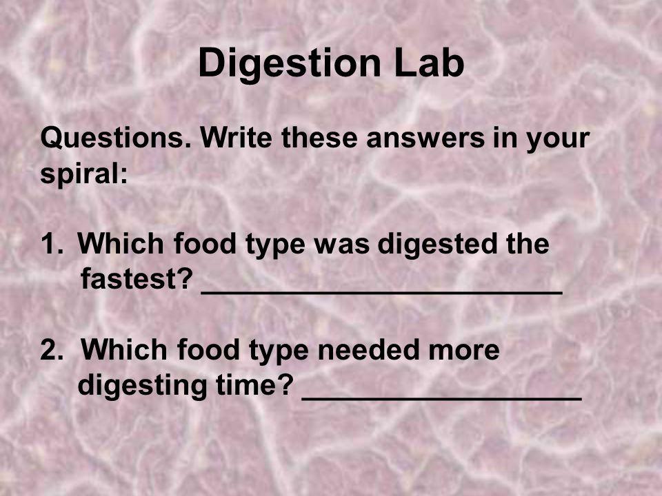 Digestion Lab Questions.