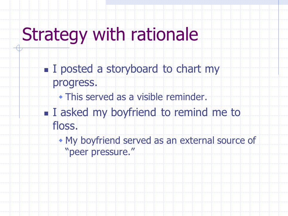 Strategy with rationale I posted a storyboard to chart my progress.