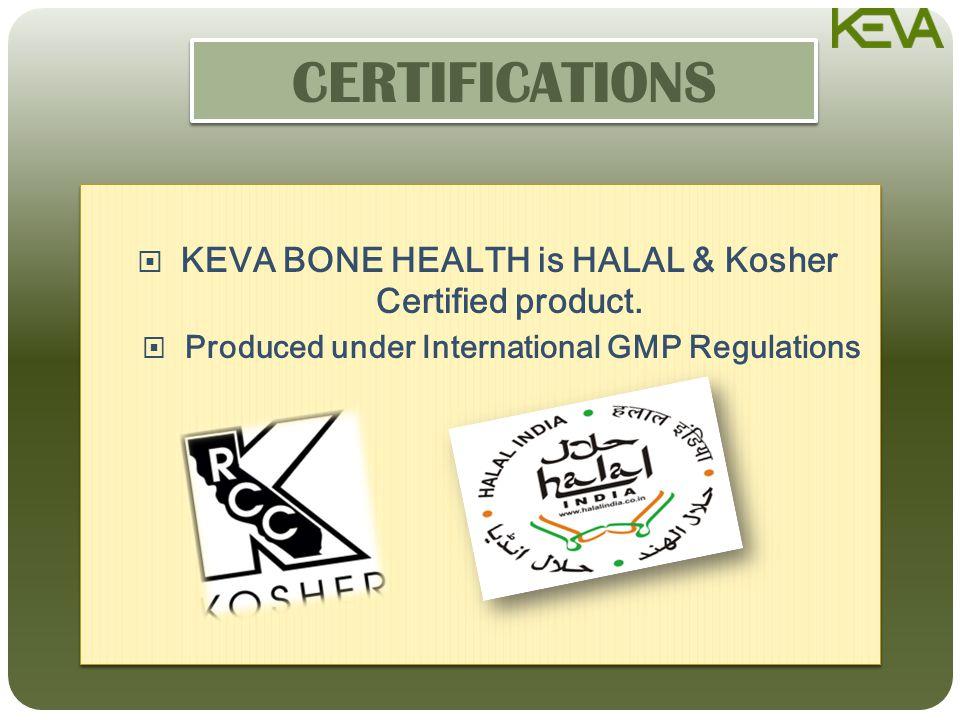  KEVA BONE HEALTH is HALAL & Kosher Certified product.