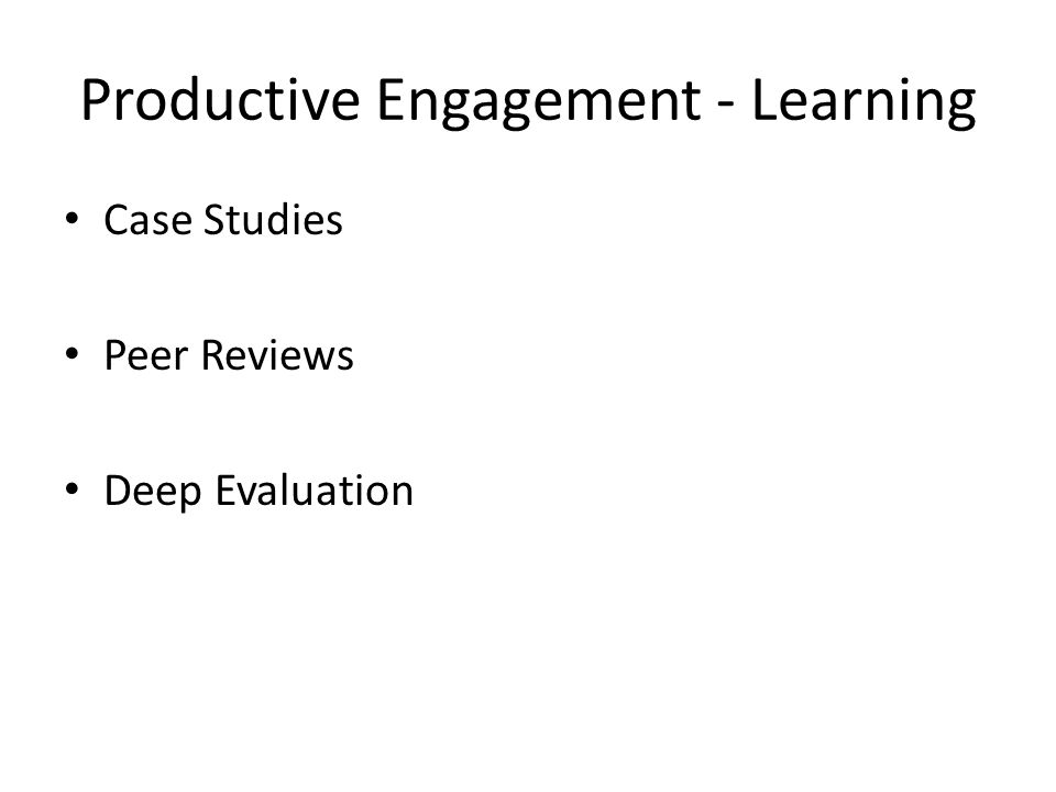 Productive Engagement - Learning Case Studies Peer Reviews Deep Evaluation