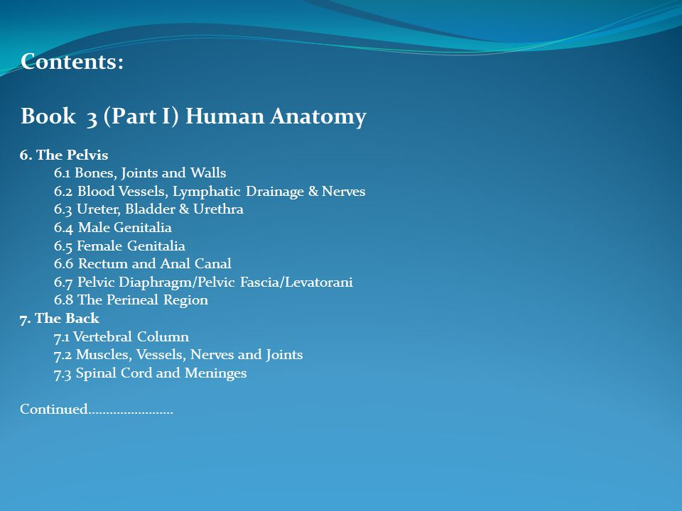 Contents: Book 3 (Part I) Human Anatomy 6.