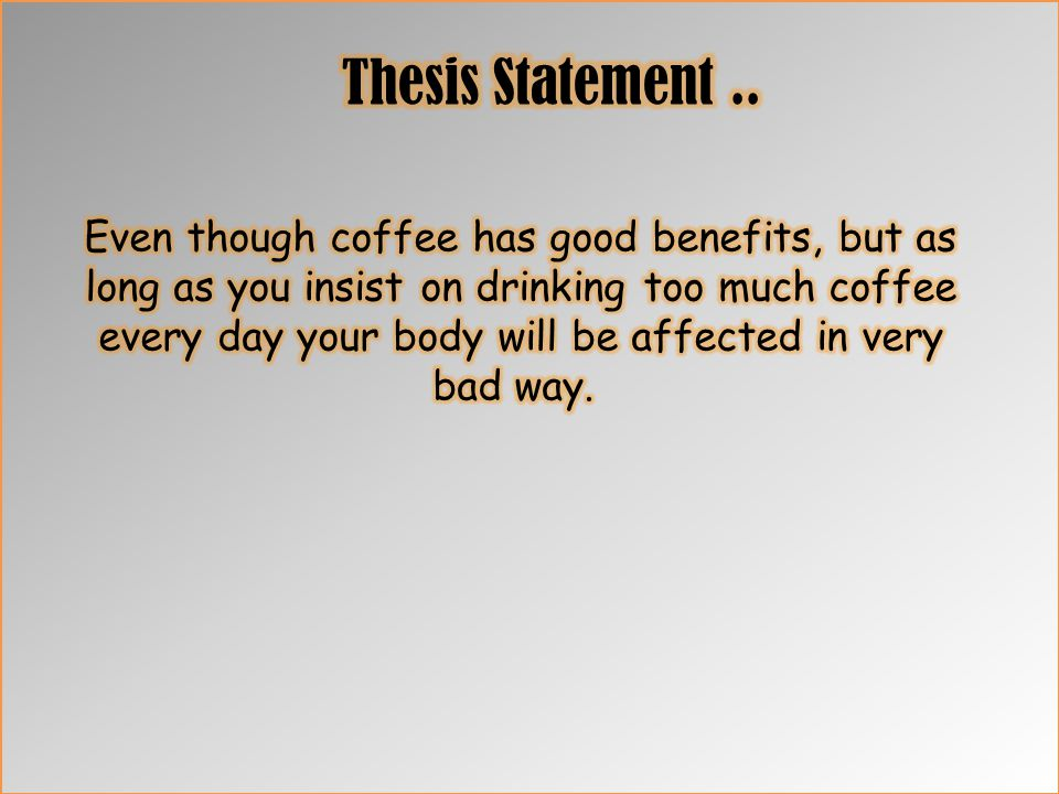 Thesis statement..