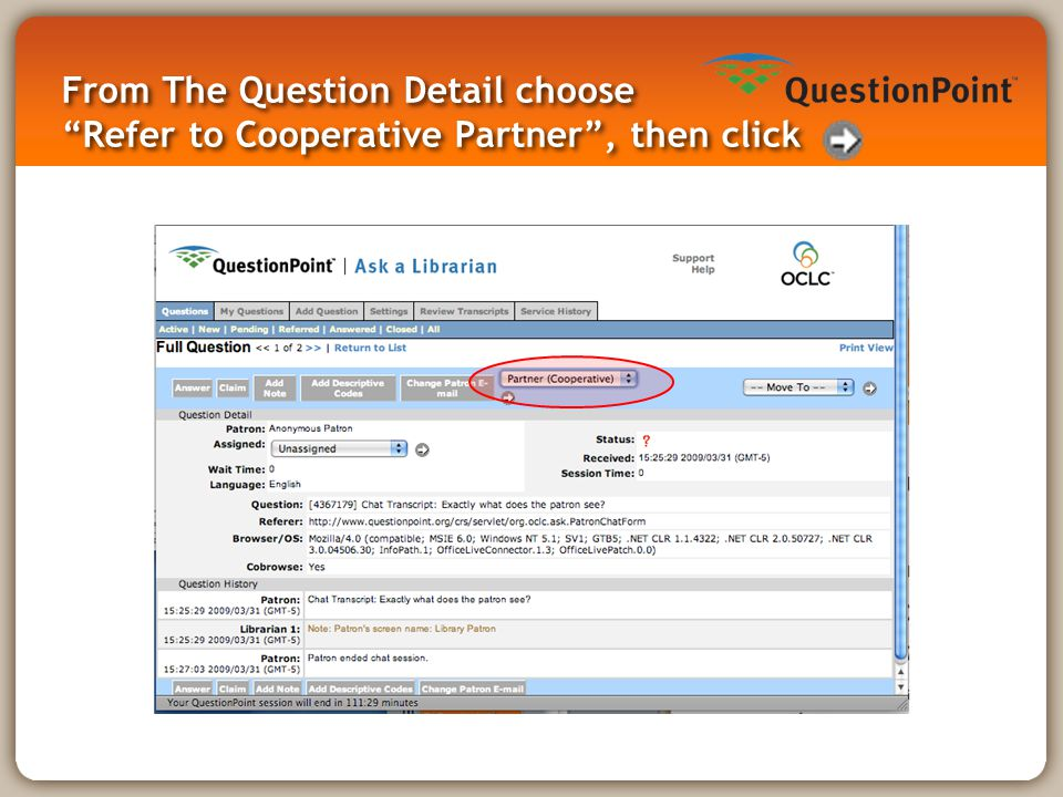 """From The Question Detail choose """"Refer to Cooperative Partner"""", then click"""