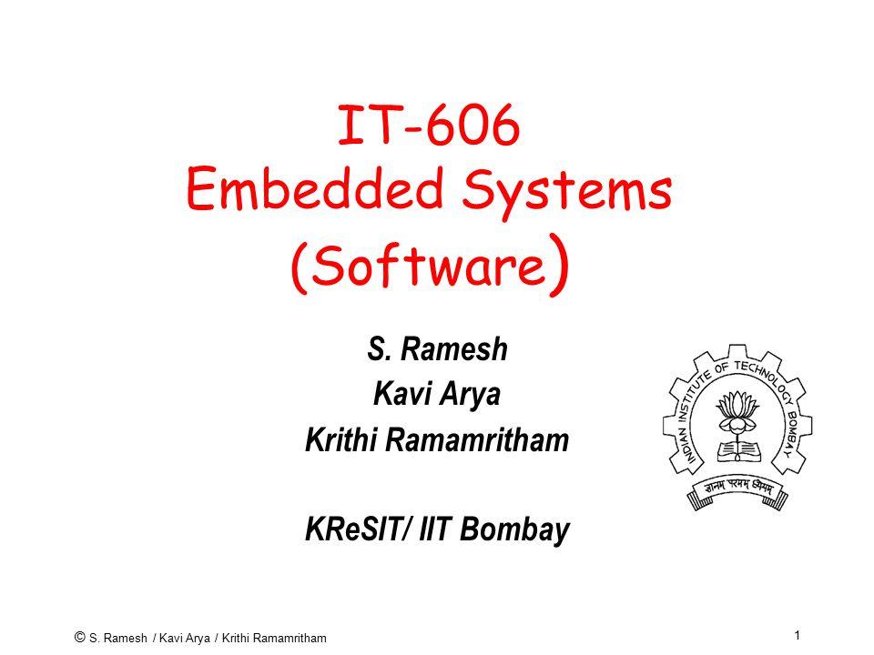 © S. Ramesh / Kavi Arya / Krithi Ramamritham 32 Use of Esterel Tools