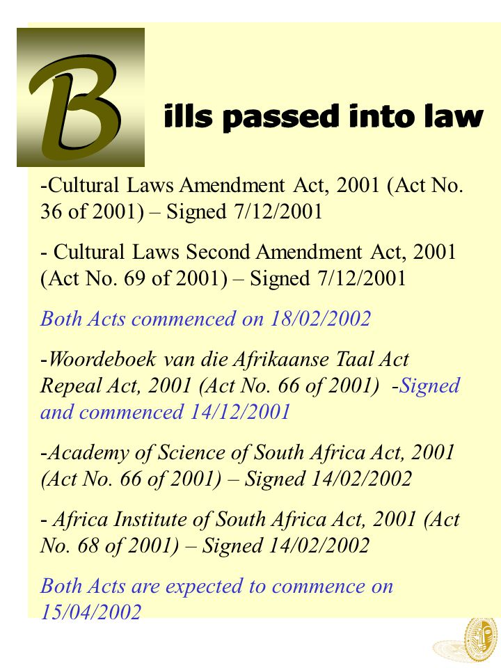 Ills carried over From the 2000/01 legislative pro- gramme Ills carried over From the 2000/01 legislative pro- gramme -South African Languages Bill -