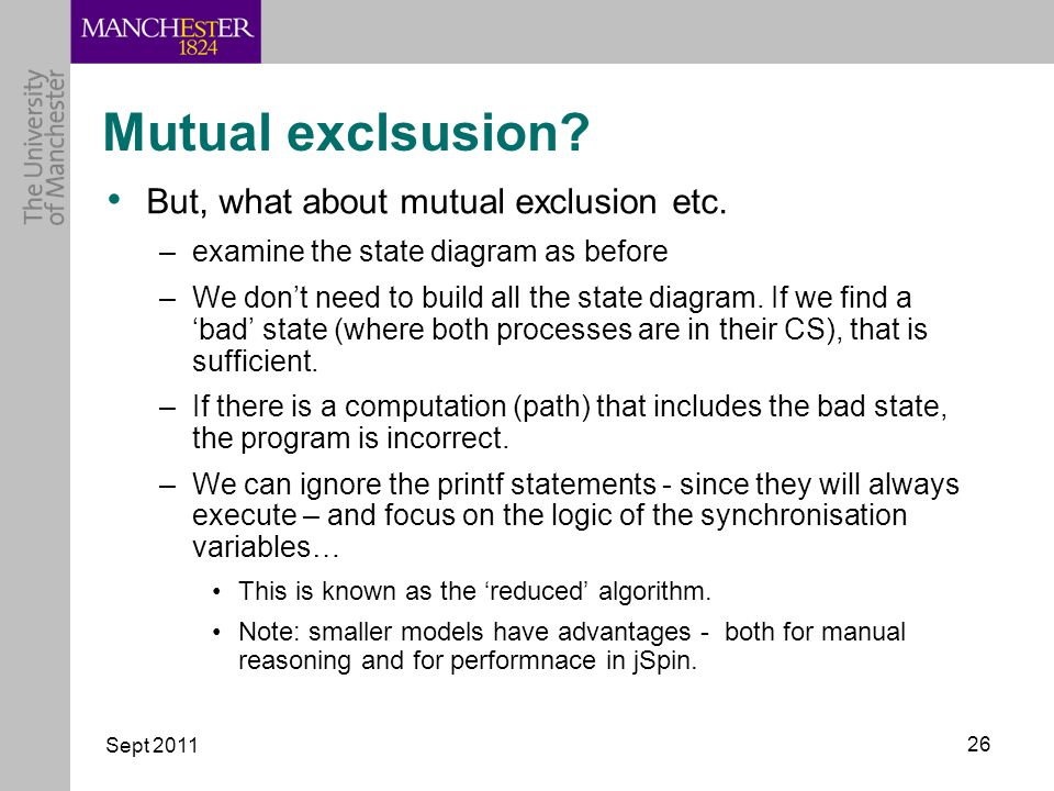 Sept 2011 26 Mutual exclsusion. But, what about mutual exclusion etc.