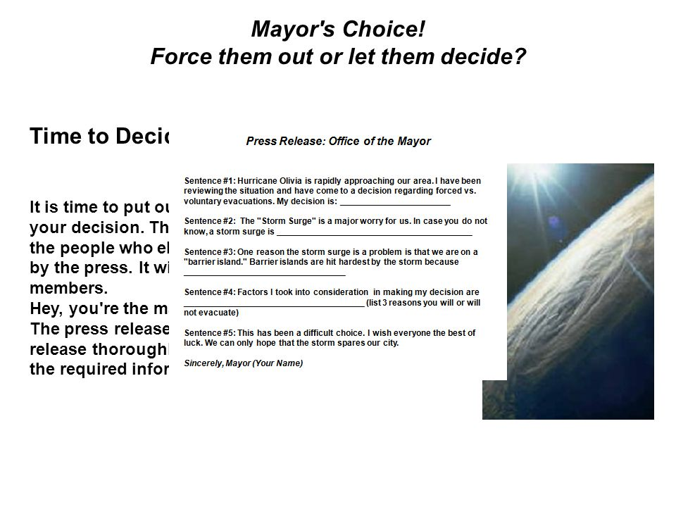 Mayor s Choice. Force them out or let them decide.