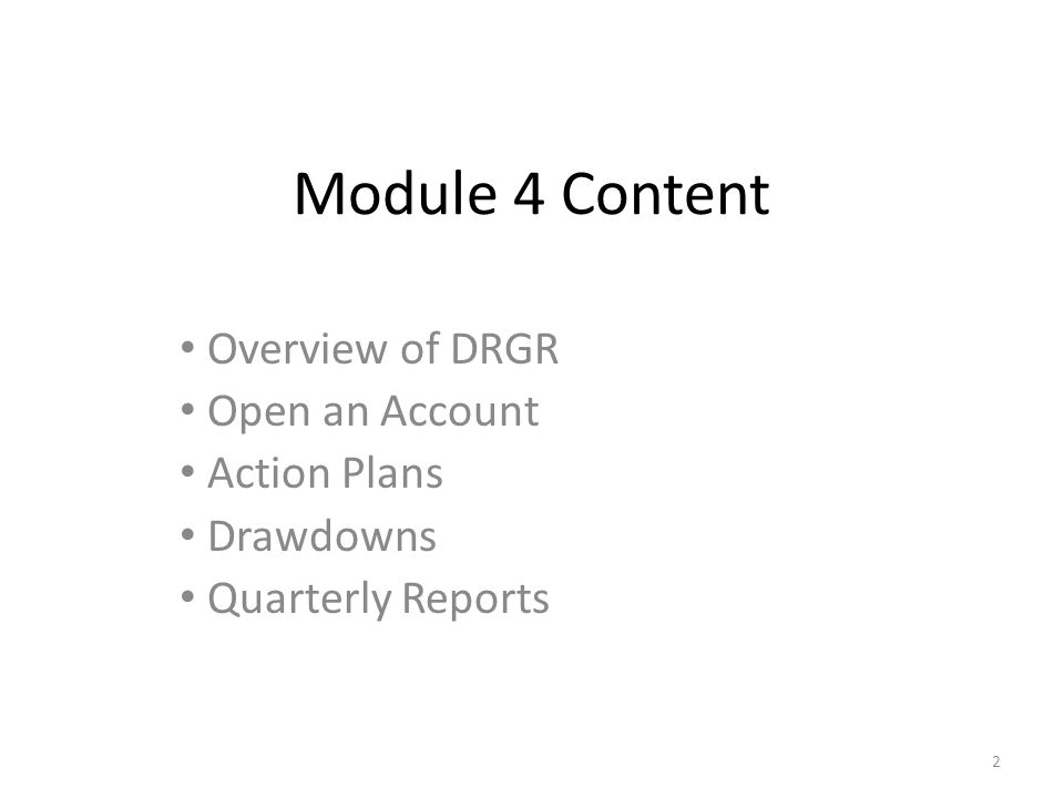 Module 4: Disaster Recovery Grant Reporting 1