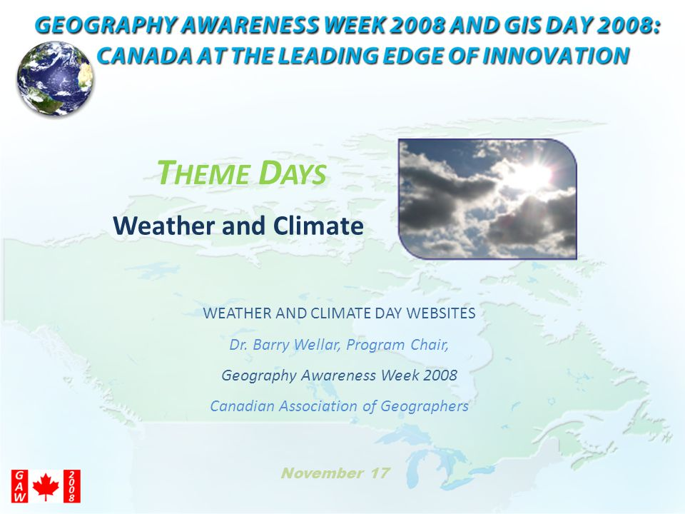 T HEME D AYS WEATHER AND CLIMATE DAY WEBSITES Dr.